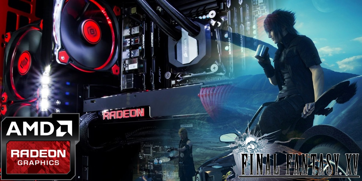 Final Fantasy XV AMD